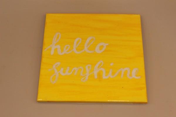 "Untersetzer bemalte Keramik Motiv ""Hello sunshine"""